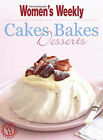 Cakes Bakes & Desserts (The Australian Women's Weekly Essentials)   Book