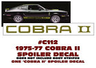C112 1975-77 FORD MUSTANG - COBRA II - SPOILER DECAL - ONE DECAL - STICKER