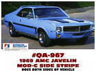 QA-967 1969 AMC - AMERICAN MOTORS - JAVELIN - MOD-C SIDE STRIPE DECAL - LICENSED