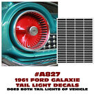 A827 1961 FORD GALAXIE - TAIL LIGHT DECAL STICKER KIT  for sale