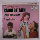 FRANK LUTHER: Johnny Gruelle's Raggedy Ann LP (shrink) Spoken Word