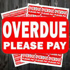 OVERDUE PLEASE PAY STICKER LABEL SELF ADHESIVE  #acv