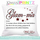 PERSONALISED GRANDMOTHER NAN GLAM-MA CUSHION CHRISTMAS BIRTHDAY MOTHERS DAY GIFT