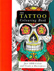 Tattoo Adult Colouring Book (New Large Anti-Stress Art Therapy Relaxing P B)