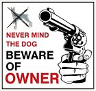 Beware of Owner Decal Bumper Sticker