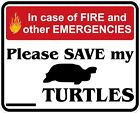 In Case of Fire Save My Turtles Decals / Stickers