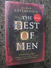 Signed,Lined,& Dated First Edition.The Best of Men by Claire Letemendia