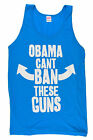 Obama Cant Ban these Guns NEON BLUE Tank Top T Shirt American Apparel Crossfit