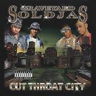 Cut Throat City [PA] by Graveyard Soldjas (Cd Sep-2000)