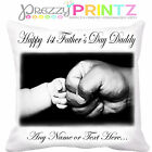 PERSONALISED FIRST BABIES CHILDS 1ST FATHERS DAY CUSHION ADD YOUR OWN TEXT&PHOTO