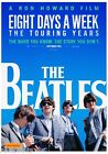 EIGHT DAYS A WEEK THE TOURING YEARS THE BEATLES 2016 MOVIE PRINT A6/A4/A3/FRAMED