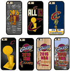 Cleveland Cavaliers Cavs 2016 NBA Champions Phone Case Cover For iPhone Samsung