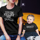 You're Killin Me Smalls Mother | Father | Child Matching Cut S-3X - Per Shirt