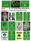 "9x12"" Irish Metal Sign pub bar home wall art decor funny St Patrick's Day SB#P"