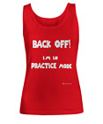 "Lucky Wear 4 Ladies - Practice Mode T-Shirts "" Back Off "" - Women's Tank Top"