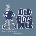 "OLD GUYS RULE "" SMOKIN HOT AND SEASONED TO PERFECTION "" GRILL MASTER BBQ S/S"