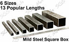 Mild Steel SQUARE Box Section 6 sizes to choose from & 13 popular lengths