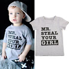 USA Summer Kids Boys Mr Steal Your Girl Tops Tee Letter Print T-Shirts Clothes