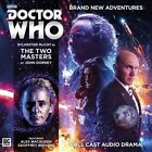 DOCTOR WHO - The Two Masters by John Dorney (CD-Audio, 2016)