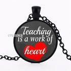 Teaching is a Work of Heart Pendant Choker Necklace Men Women Teacher Gift