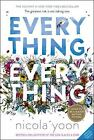 Everything, Everything by Nicola Yoon-2017 romance-HARDCOVER/DUST JACKET