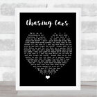 Chasing Cars Black Heart Quote Song Lyric Print