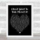 I Don't Want To Talk About It Black Heart Song Lyric Quote Print