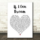 Elvis Presley If I Can Dream Heart Song Lyric Quote Print