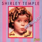Shirley Temple - Oh, My Goodness! - Shirley Temple CD MEVG The Fast Free