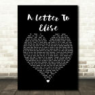 A Letter To Elise Black Heart Song Lyric Quote Print