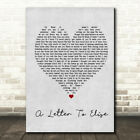 A Letter To Elise Grey Heart Quote Song Lyric Print