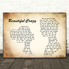Beautiful Crazy Man Lady Couple Song Lyric Quote Print