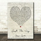 Just The Way You Are Script Heart Song Lyric Quote Print