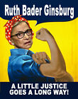 Ruth Bader Ginsburg A Little Justice Goes a Long Way BUMPER STICKER or MAGNET