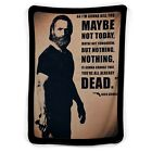 Rick Grimes The Walking Dead Quote Blanket ( KIDS / MEDIUM / LARGE )