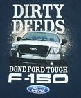 Ford Truck F150 T-Shirt Blue New Dirty Deeds Done Ford Tough NWT
