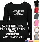 Funny T-Shirt Admit nothing make ..  Singlets Men's Ladies Fathers day present