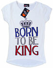 Girls Sugar Babe Born to Be King T-Shirt Top 7-13 yrs NEW