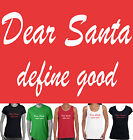 Funny Christmas T-Shirts Size Men's Ladies Women's santa define Singlets tee