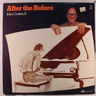 JOHN COATES, JR.: After The Before LP (sm toc, sl cw, wobc) Jazz