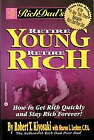 Retire Young Retire Rich - Robert T. Kiyosaki - Medium Paperback
