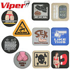 Viper Novelty Morale Velcro Patches Airsoft Military UK Army Paintball Funny