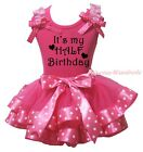 It's My Half Birthday Hot Pink Cotton Top Dot Satin Trim Girl Skirt Outfit NB-8Y