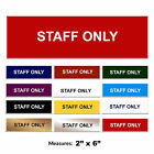 Staff Only Engraved Door Sign Staff Room Business Sign + FREE CHOICE OF COLOURS
