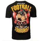 TSHIRT EXTREME HOBBY FOOTBALL TERRORIST HOOLIGANS ULTRAS 100% COTTON STREET WEAR