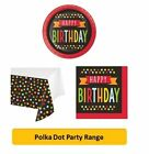 POLKA DOT Birthday Party Range - Tableware & Decorations {Creative} HAPPY BDAY