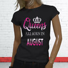 QUEENS ARE BORN IN AUGUST BIRTHDAY GIRL LEO VIRGO Womens Black T-Shirt