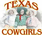 """Cool, Casual, T-Shirt """" Texas Cowgirls  """""""