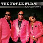 The Force M.D.'s - Our Favorite Joints (NEW CD)