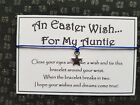 Auntie * Easter Wish * Wish Bracelet * Friendship * Gift Card * Family Greeting